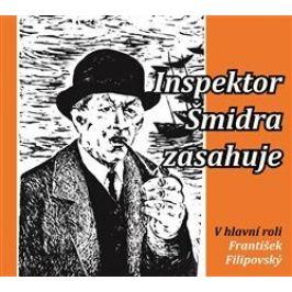 Inspektor Šmidra zasahuje I. - Kučera Ilja, Honzík Miroslav - audiokniha