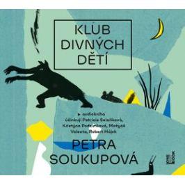 Klub divných dětí - Petra Soukupová - audiokniha