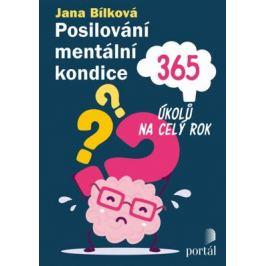 Posilování mentální kondice - 365 úkolů na celý rok - Jana Bílková