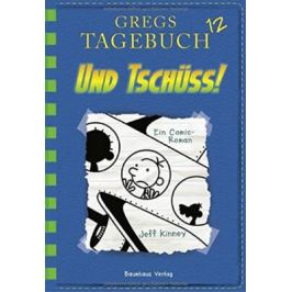Gregs Tagebuch 12: Und tschüss!: Band 1 - Jeff Kinney