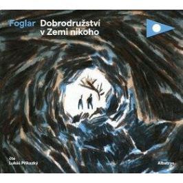 Dobrodružství v Zemi nikoho - Jaroslav Foglar - audiokniha