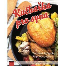 Kuchařka pro syna - Rydrych Bohumil, Vracovský Filip