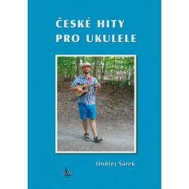 České hity pro ukulele - Ondřej Šárek