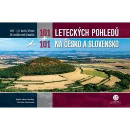 101+101 leteckých pohledů na Česko a Slovensko - Martina Grznárová, Bohuš Schwarzbacher