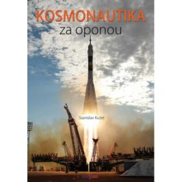 Kosmonautika za oponou - Kužel Stanislav
