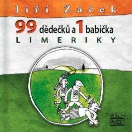 99 dědečků a 1 babička LIMERIKY - Jiří Žáček