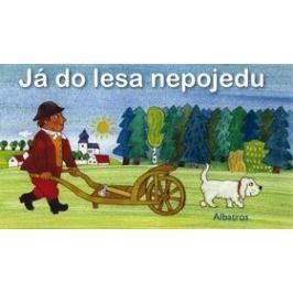 Já do lesa nepojedu - Olga Ptáčková