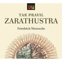 Tak pravil Zarathustra - Friedrich Nietzsche - audiokniha