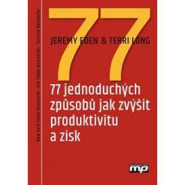 77 jednoduchých způsobů jak zvýšit produktivitu a zisk - Terri Long