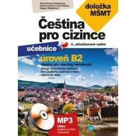 Čeština pro cizince B2 - Marie Boccou-Kestřánková, Pavel Pečený, Kateřina Hlínová, Dagmar Štěpánková