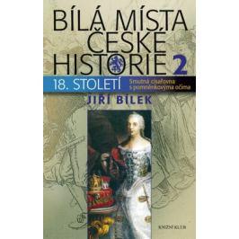 Bílá místa české historie 2 - Jiří Bílek