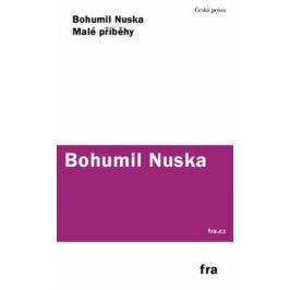Malé příběhy - Bohumil Nuska