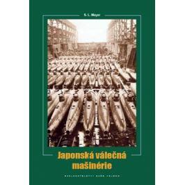 Japonská válečná mašinérie - Mayer S. L.