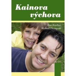 Kainova výchova - Kindlon Dan, Thompson Michael