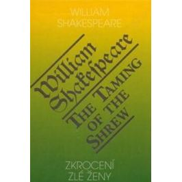 Zkrocení zlé ženy / The Taming of the Shrew - William Shakespeare