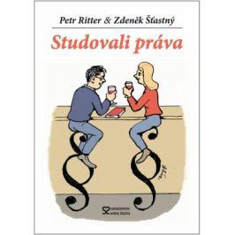 Studovali práva - Petr Ritter, Zdeněk Šťastný