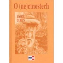 O (ne)ctnostech - Josef Duben