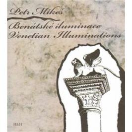 Benátské iluminace / Venetian Iluminations - Petr Mikeš