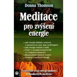 Meditace pro zvýšení energie - Donna Thompsonová