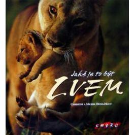 Jaké je to být lvem - Kolektiv autorů