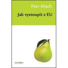 Jak vystoupit z EU - Petr Mach