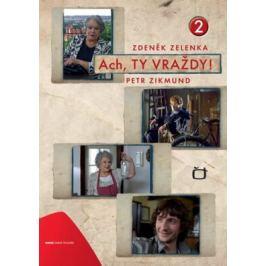 Ach, ty vraždy 2 - Jan Otčenášek, Zdeněk Zelenka