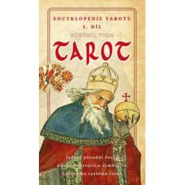 Encyklopedie tarotu 1. díl - Bohumil Vurm