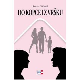 Do kopce i z vršku - Čechová Renata