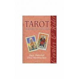 Tarot - Váš průvodce na cestě životem - Hajo Banzhaf