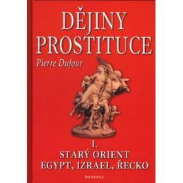 Dějiny prostituce I. - Pierre Dufour
