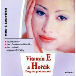 Vitamín E a Horčík - Program proti stárnutí - Maria E. Lange-Ernst