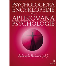Psychologická encyklopedie - Bohumila Baštecká