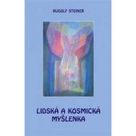 Lidská a kosmická myšlenka - Rudolf Steiner, Kropáč Marek