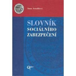 Slovník sociálního zabezpečení - Anna Arnoldová