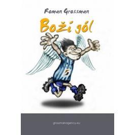 Boží gól - Grossman Roman