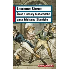 Život a názory blahorodého pana Tristrama Shandyho - Sterne Laurence