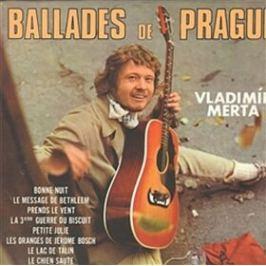 Ballades de Prague - Vladimír Merta