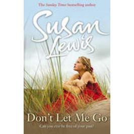 Don´t Let Me Go - Susan Lewisová