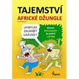 Tajemství africké džungle - Iva Nováková