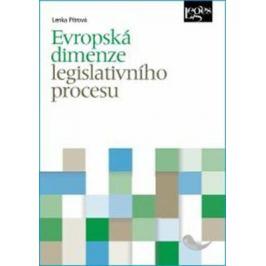 Evropská dimenze legislativního procesu - Lenka Pitrová