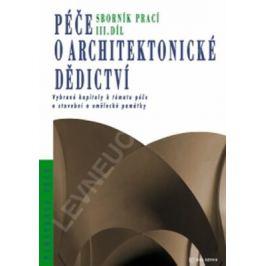 Péče o architektonické dědictví - 3. díl