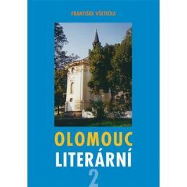 Olomouc literární 2 - František Všetička