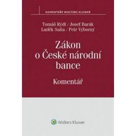 Zákon o České národní bance: Komentář - Tomáš Rýdl, Josef Barák, Luděk Saňa
