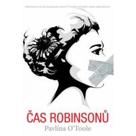 Čas Robinsonů - O'Toole Pavlína