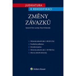 Judikatura k rekodifikaci - Změny závazků - Petra Polišenská, Petr Lavický