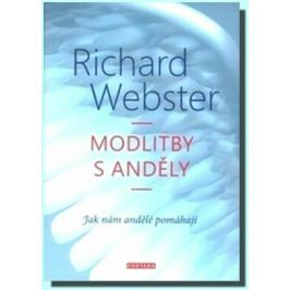 Modlitby s anděly - Richard Webster