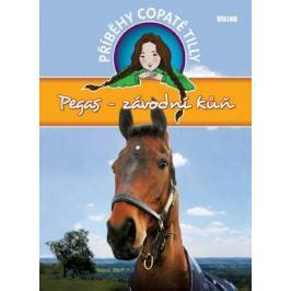 Pegas-závodní kůň - Příběhy copaté Tilly 7 - Pippa Funnell