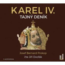 Karel IV. - Tajný deník - Josef Bernard Prokop - audiokniha