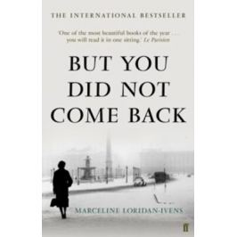But You Did Not Come Back - Marceline Loridan-Ivens