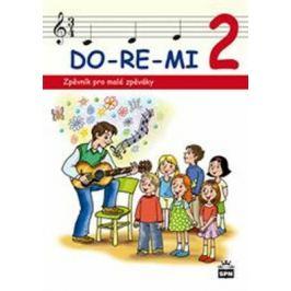 DO-RE-MI 2 Zpěvník pro malé školáky - Mgr. Marie Lišková